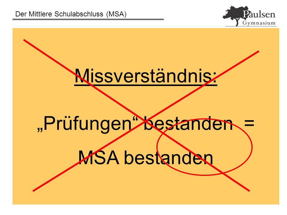 """""""Prüfungen bestanden = MSA bestanden"""