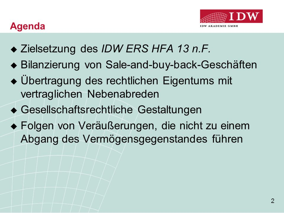 Zielsetzung des IDW ERS HFA 13 n.F.