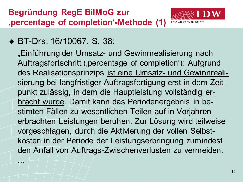 Begründung RegE BilMoG zur 'percentage of completion'-Methode (1)