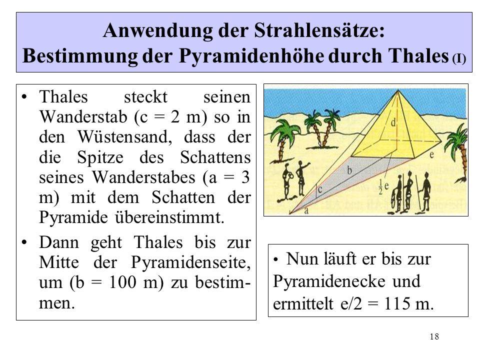 Anwendung der Strahlensätze: Bestimmung der Pyramidenhöhe durch Thales (I)