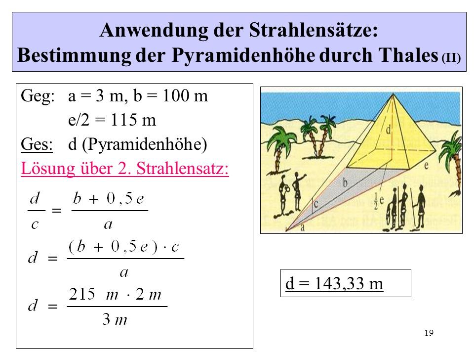 Anwendung der Strahlensätze: Bestimmung der Pyramidenhöhe durch Thales (II)