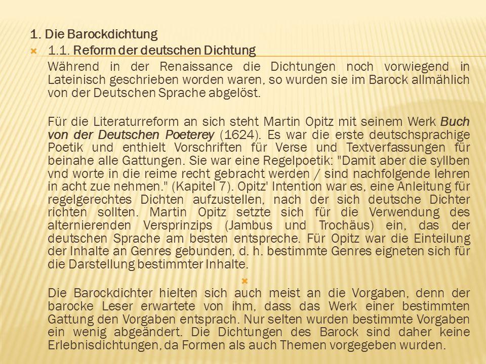 1. Die Barockdichtung 1.1. Reform der deutschen Dichtung.