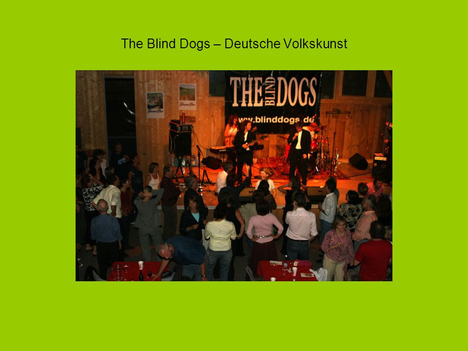 The Blind Dogs – Deutsche Volkskunst
