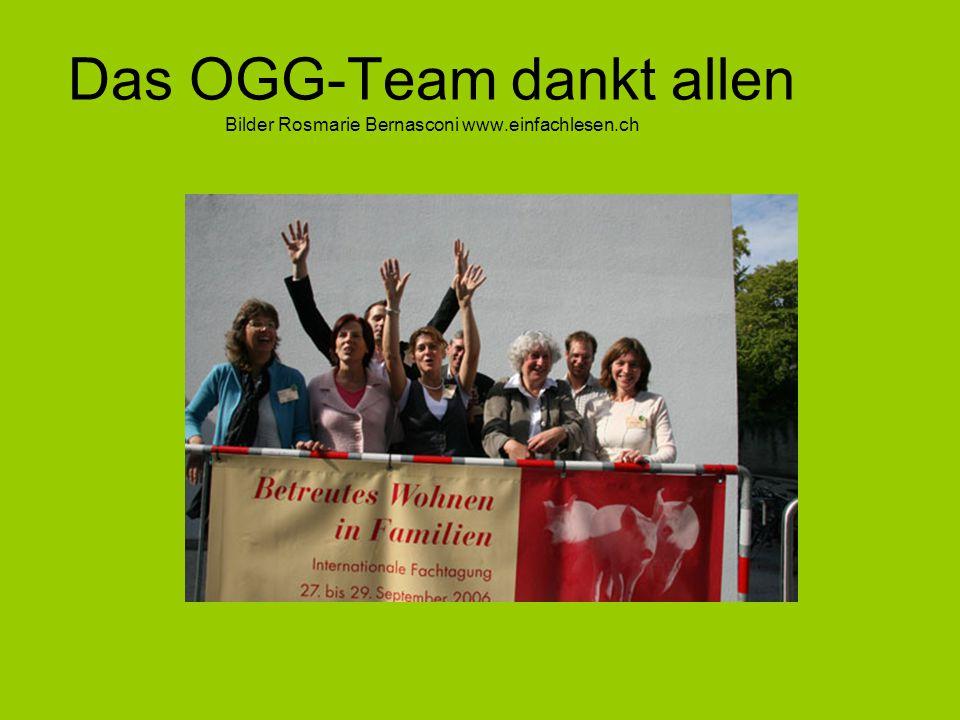 Das OGG-Team dankt allen Bilder Rosmarie Bernasconi www. einfachlesen
