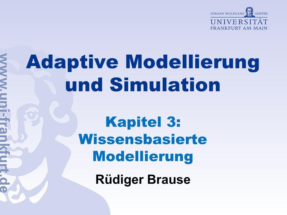 Adaptive Modellierung und Simulation Kapitel 3: Wissensbasierte Modellierung