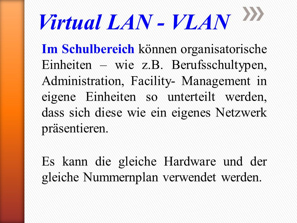 Virtual LAN - VLAN