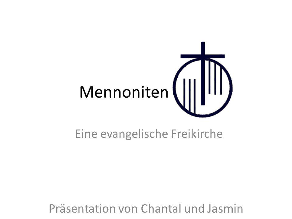 Eine evangelische Freikirche Präsentation von Chantal und Jasmin