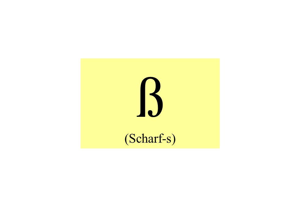 ß (Scharf-s)