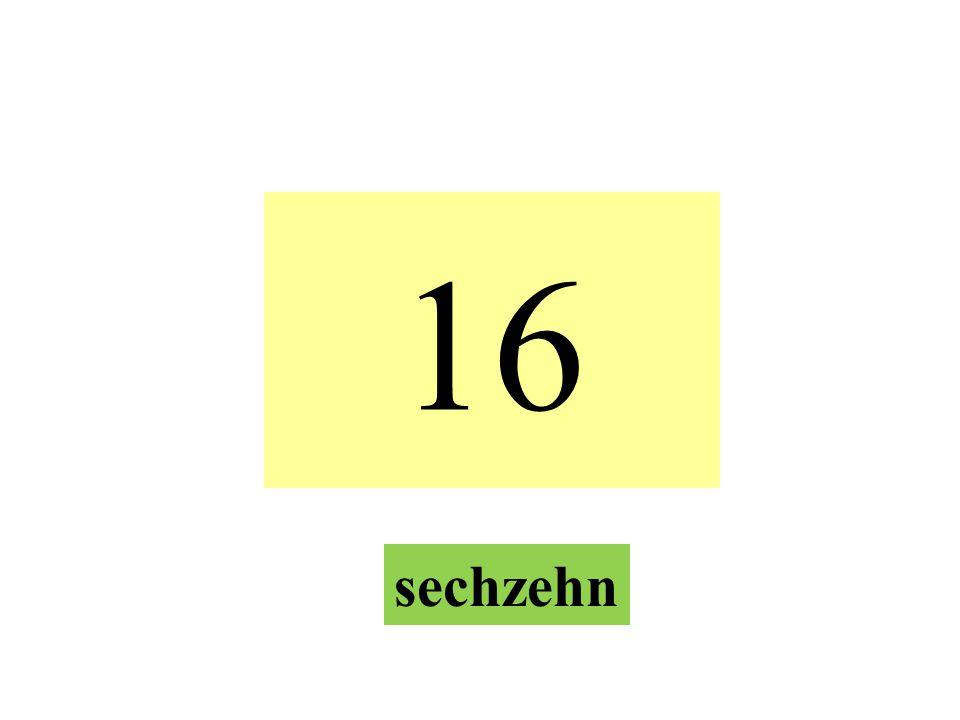 16 sechzehn