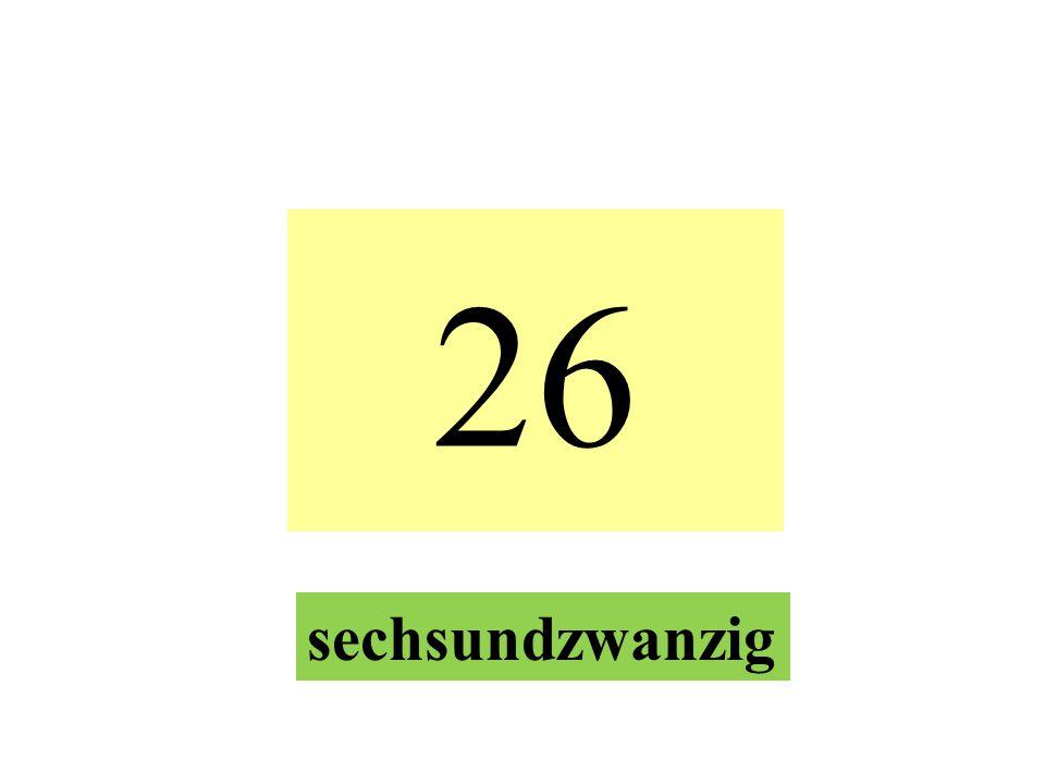 26 sechsundzwanzig