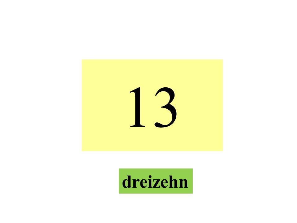 13 dreizehn