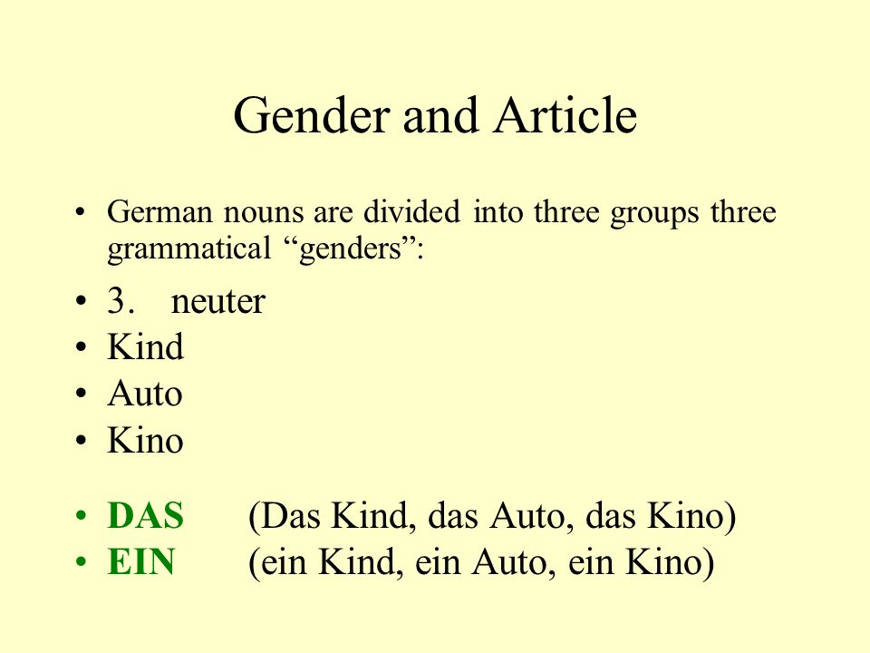 Gender and Article 3. neuter Kind Auto Kino