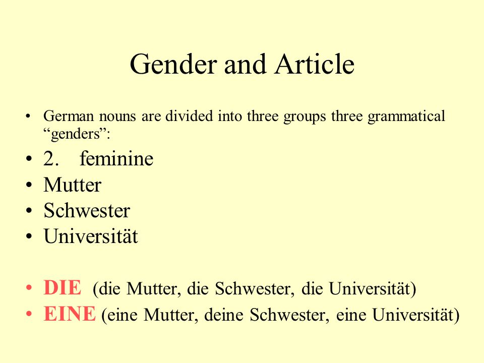 Gender and Article 2. feminine Mutter Schwester Universität