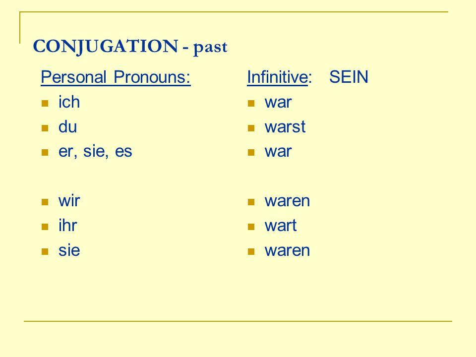 CONJUGATION - past Personal Pronouns: ich du er, sie, es wir ihr sie
