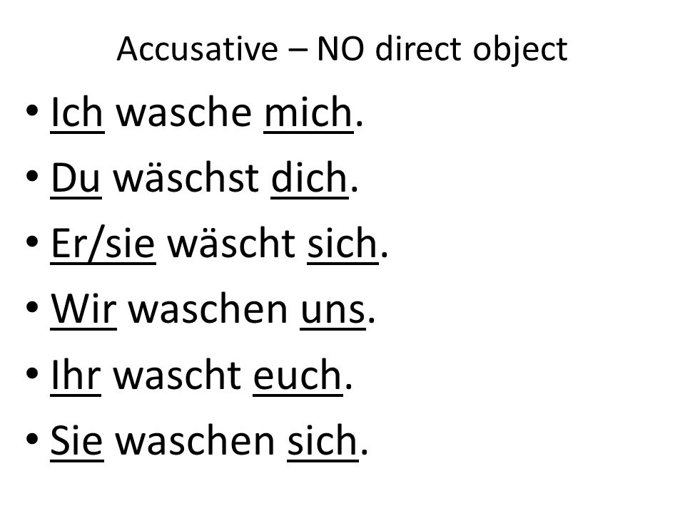Accusative – NO direct object