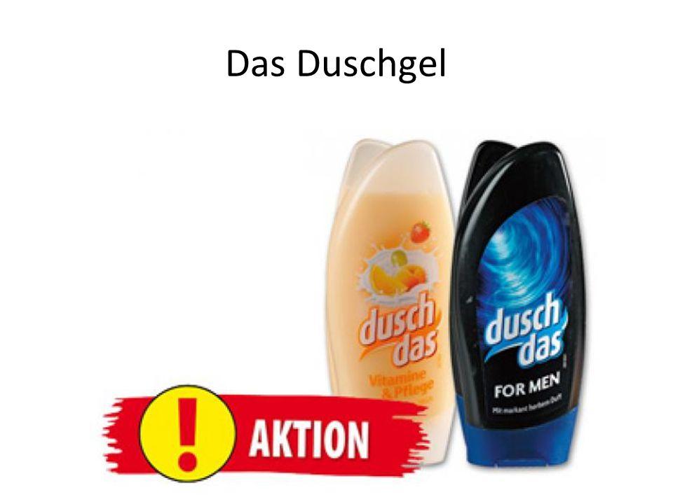 Das Duschgel