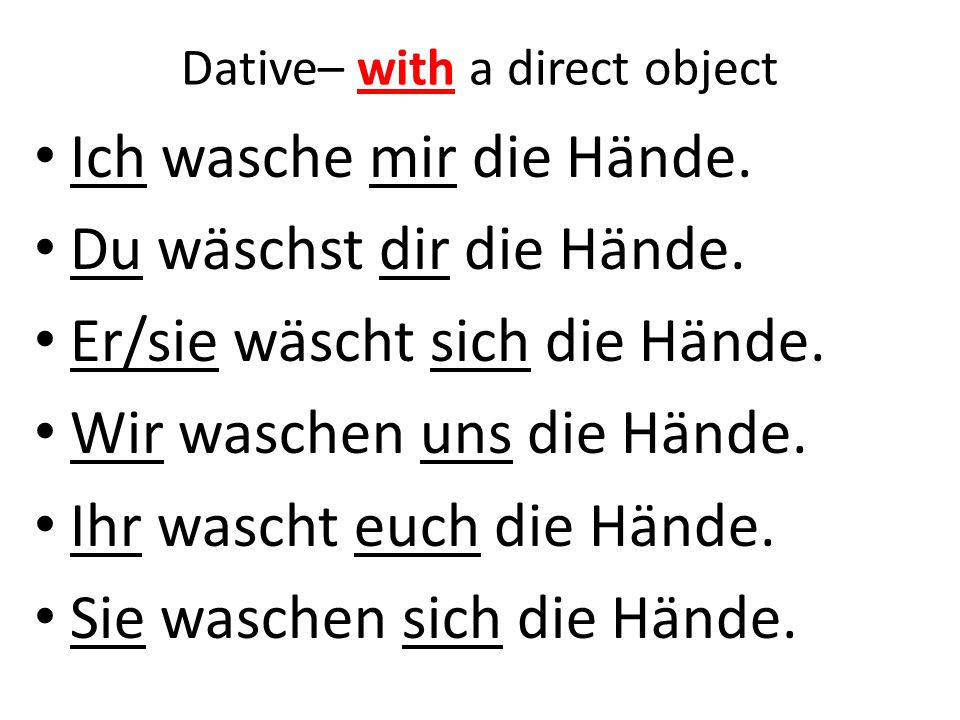 Dative– with a direct object