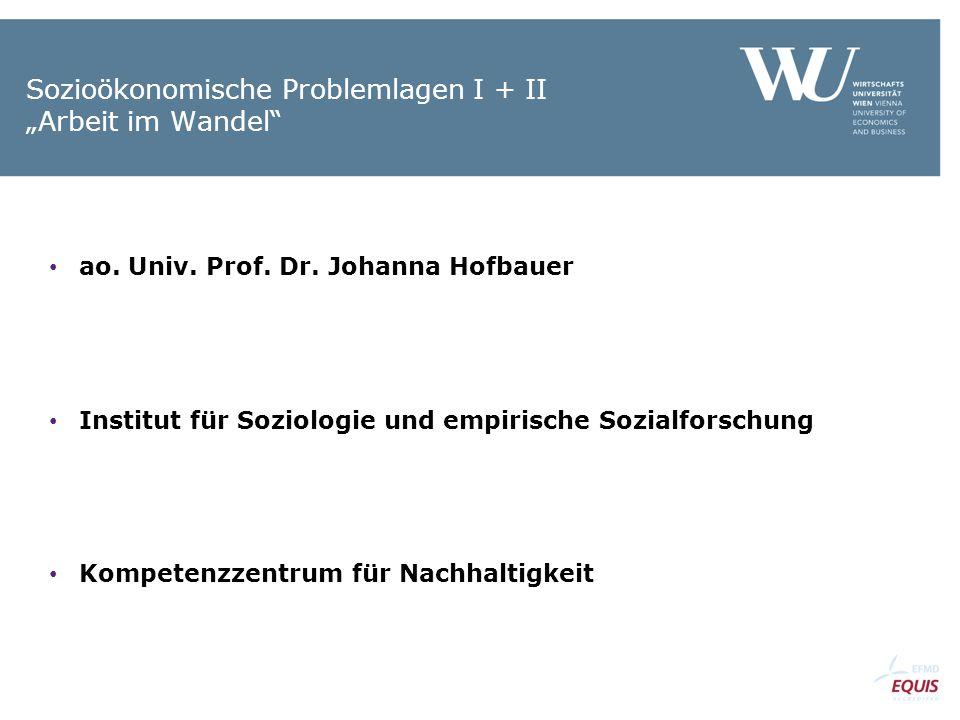 """Sozioökonomische Problemlagen I + II """"Arbeit im Wandel"""
