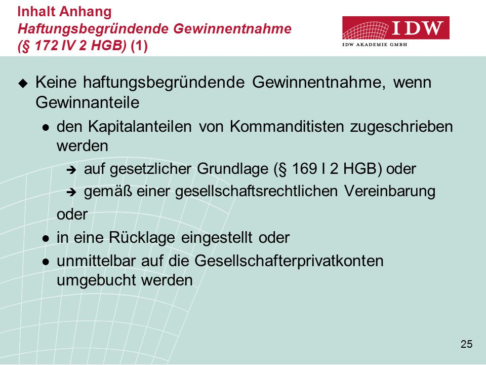 Inhalt Anhang Haftungsbegründende Gewinnentnahme (§ 172 IV 2 HGB) (1)