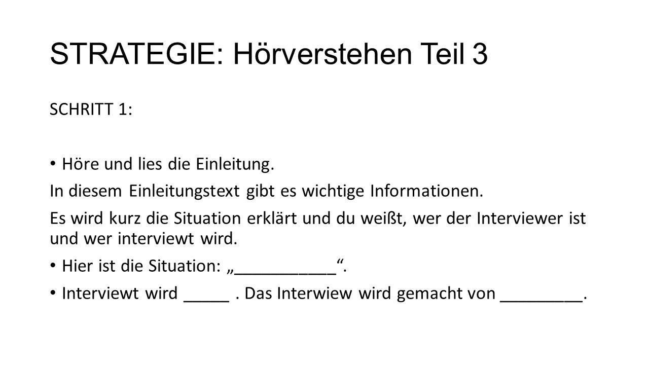 STRATEGIE: Hörverstehen Teil 3