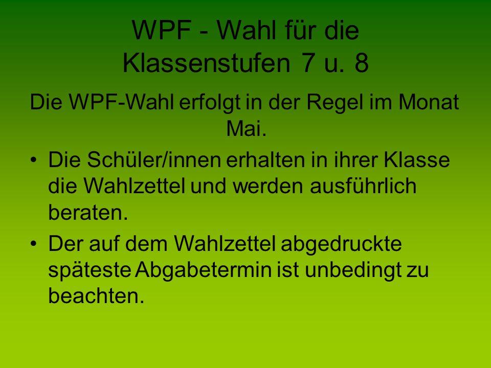 WPF - Wahl für die Klassenstufen 7 u. 8