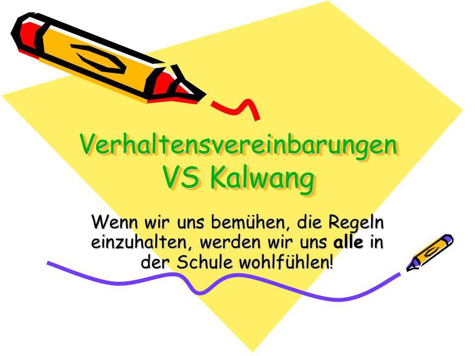 Verhaltensvereinbarungen VS Kalwang