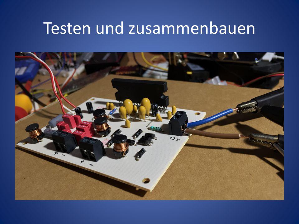 Testen und zusammenbauen