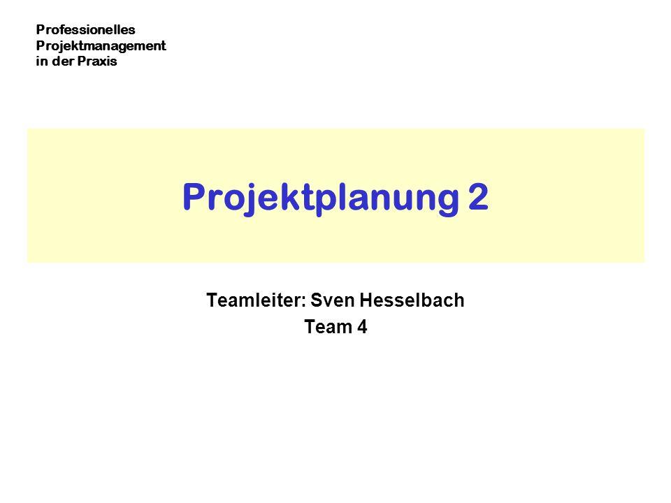 Teamleiter: Sven Hesselbach Team 4