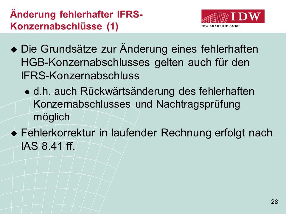 Änderung fehlerhafter IFRS-Konzernabschlüsse (1)