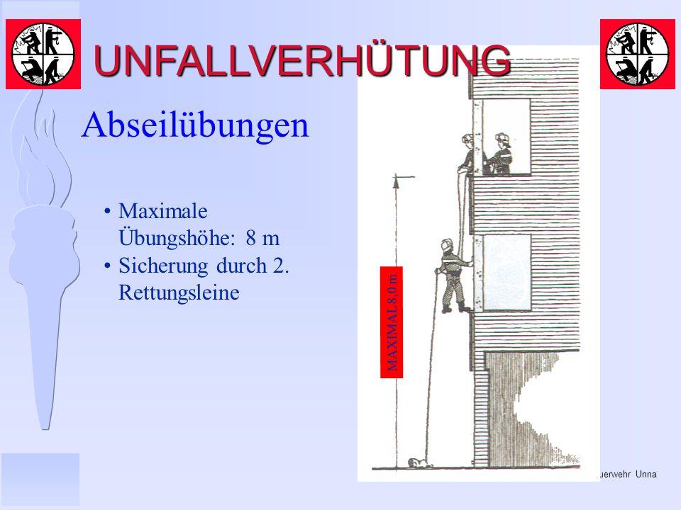 UNFALLVERHÜTUNG Abseilübungen Maximale Übungshöhe: 8 m