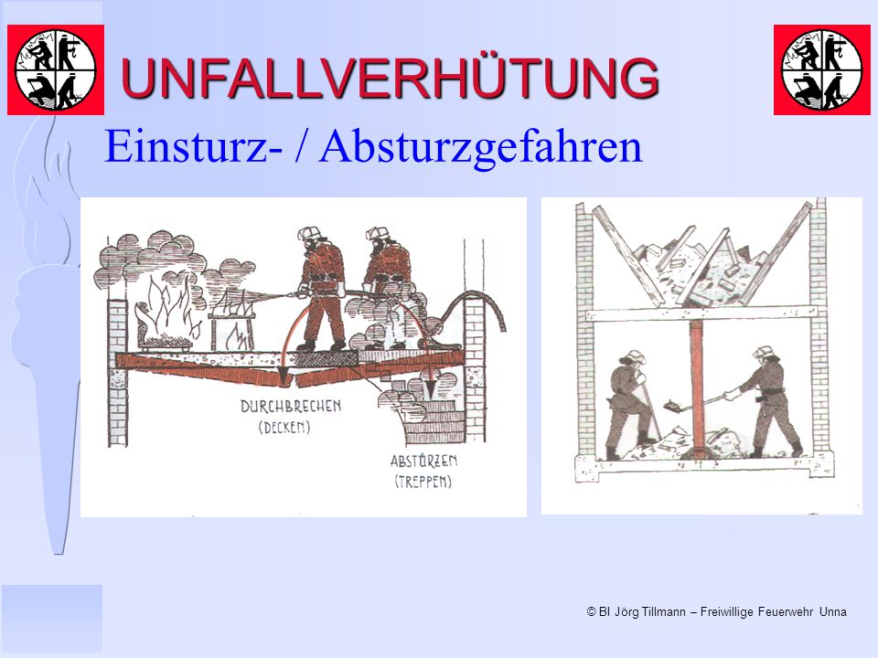 UNFALLVERHÜTUNG Einsturz- / Absturzgefahren