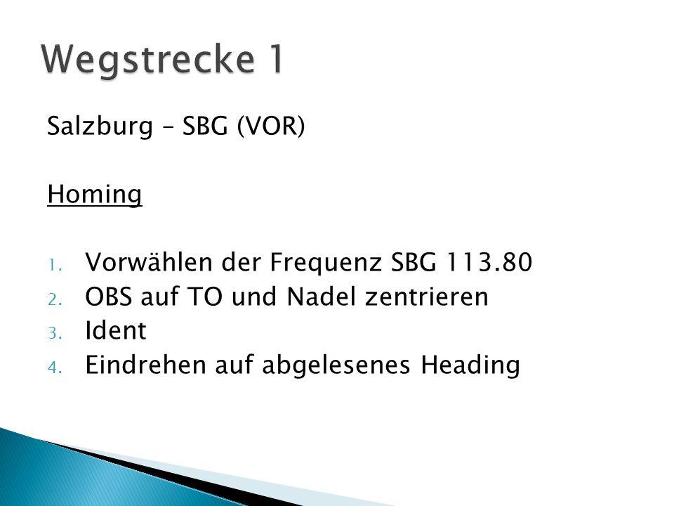 Wegstrecke 1 Salzburg – SBG (VOR) Homing