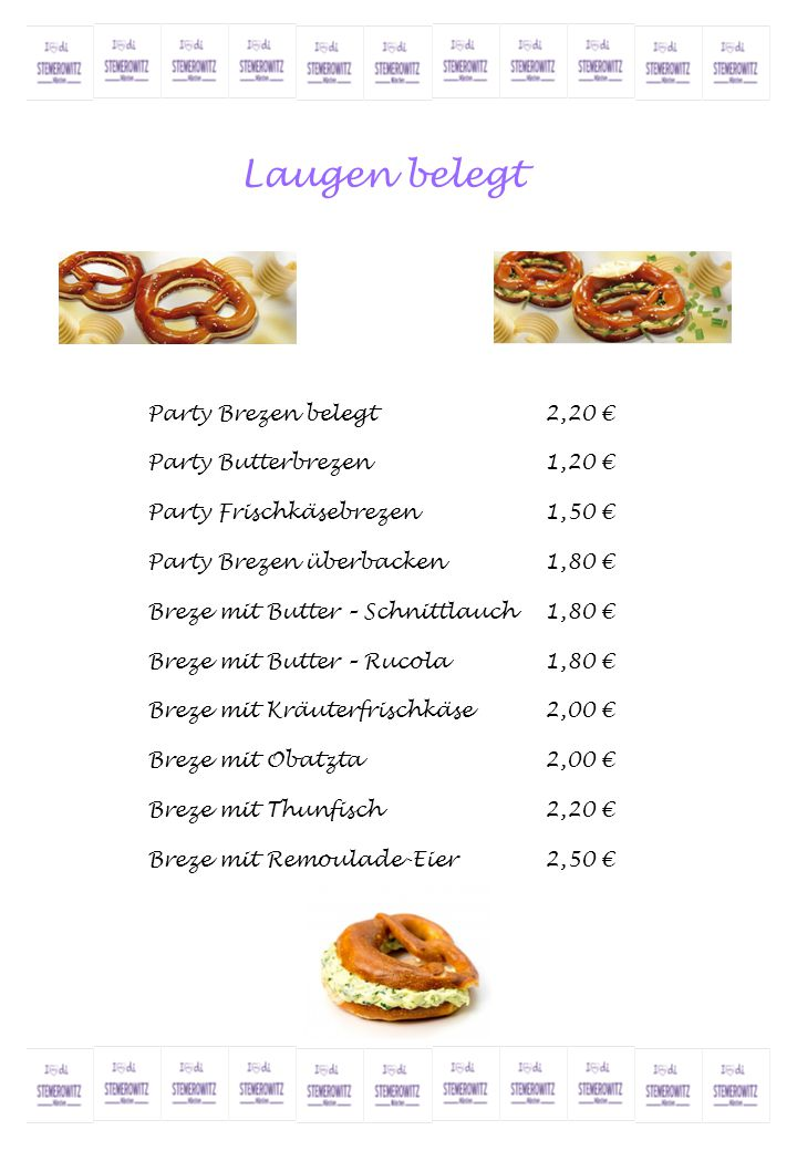 Laugen belegt Party Brezen belegt 2,20 € Party Butterbrezen 1,20 €
