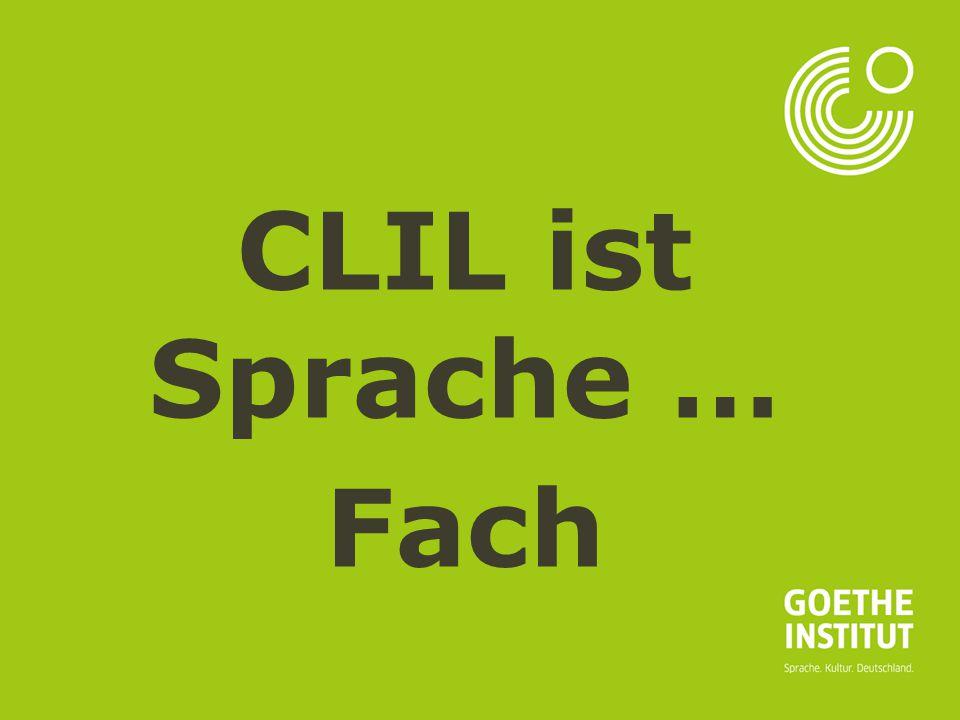 CLIL ist Sprache … Fach