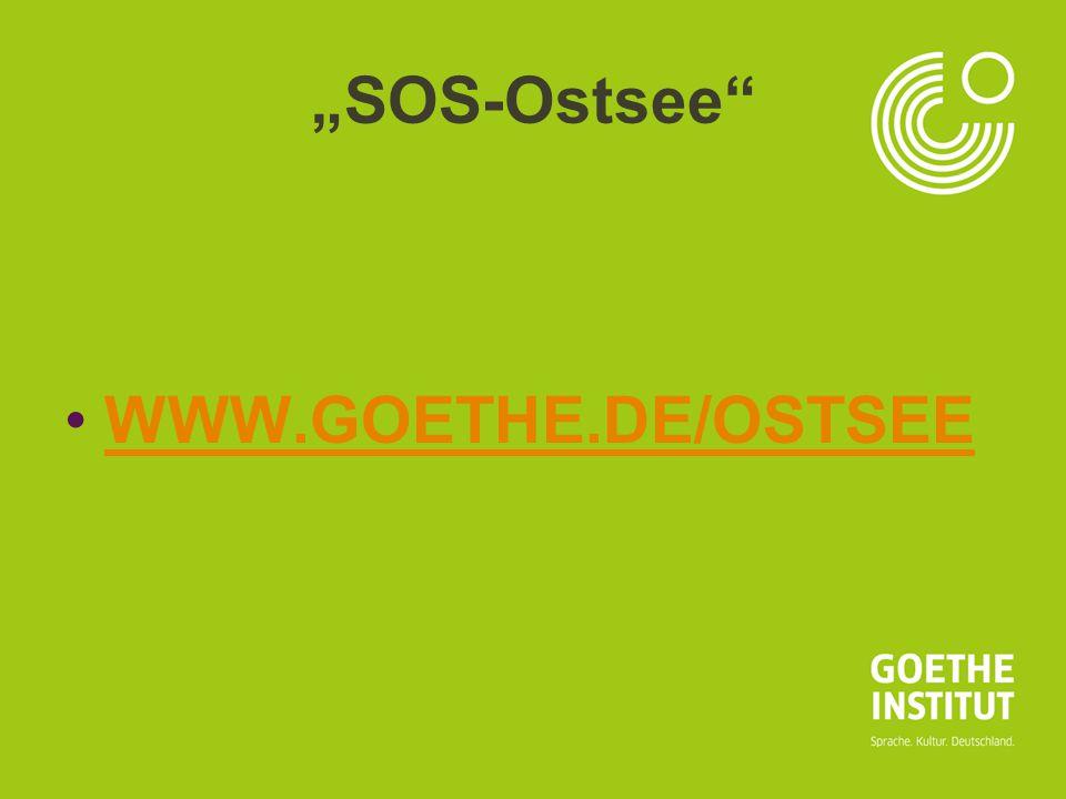 """SOS-Ostsee WWW.GOETHE.DE/OSTSEE"