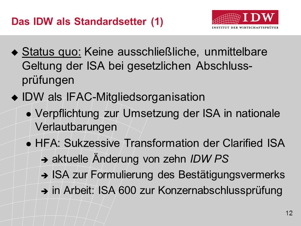 Das IDW als Standardsetter (1)