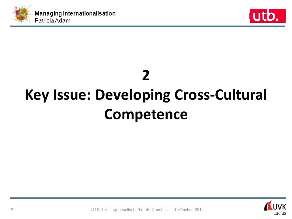 2 Key Issue: Developing Cross-Cultural Competence