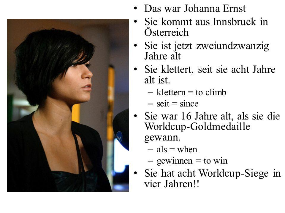 Sie kommt aus Innsbruck in Österreich