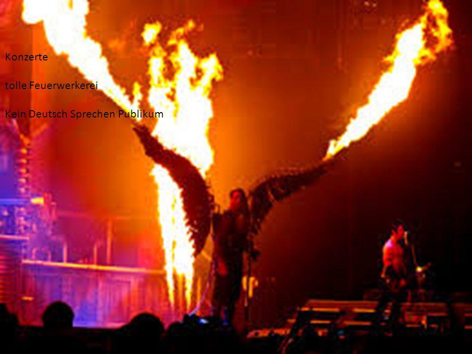 Konzerte tolle Feuerwerkerei Kein Deutsch Sprechen Publikum