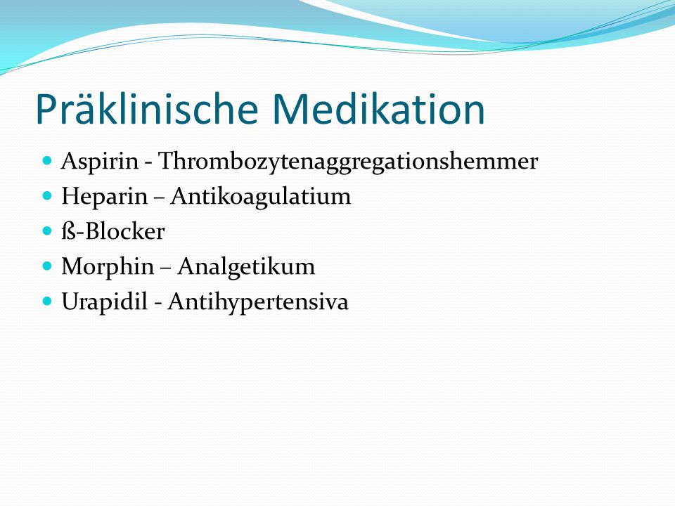Präklinische Medikation