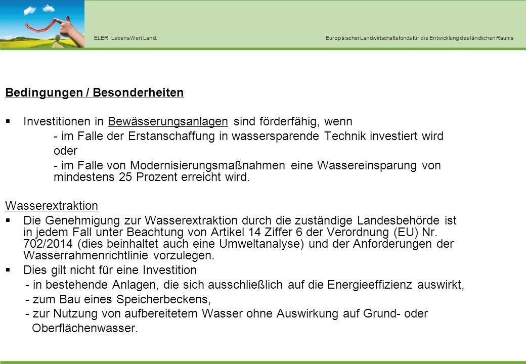 Investitionsvolumen - Bewässerung 1,0 Millionen Euro Gartenbau / Imker 20.000 Euro - Mindestinvestitionsvolumen 7.500 Euro.