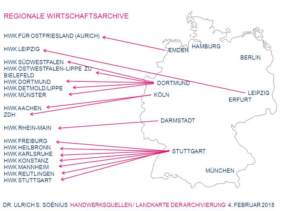 REGIONALE WIRTSCHAFTSARCHIVE