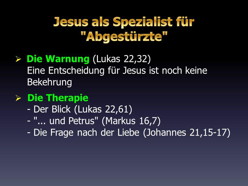 Jesus als Spezialist für Abgestürzte