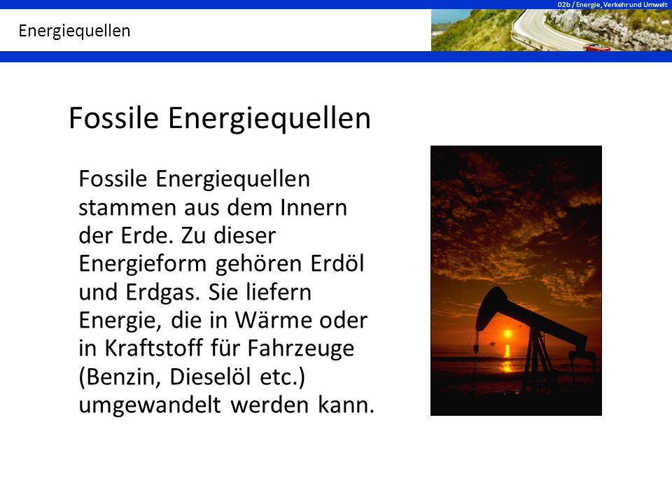 Fossile Energiequellen