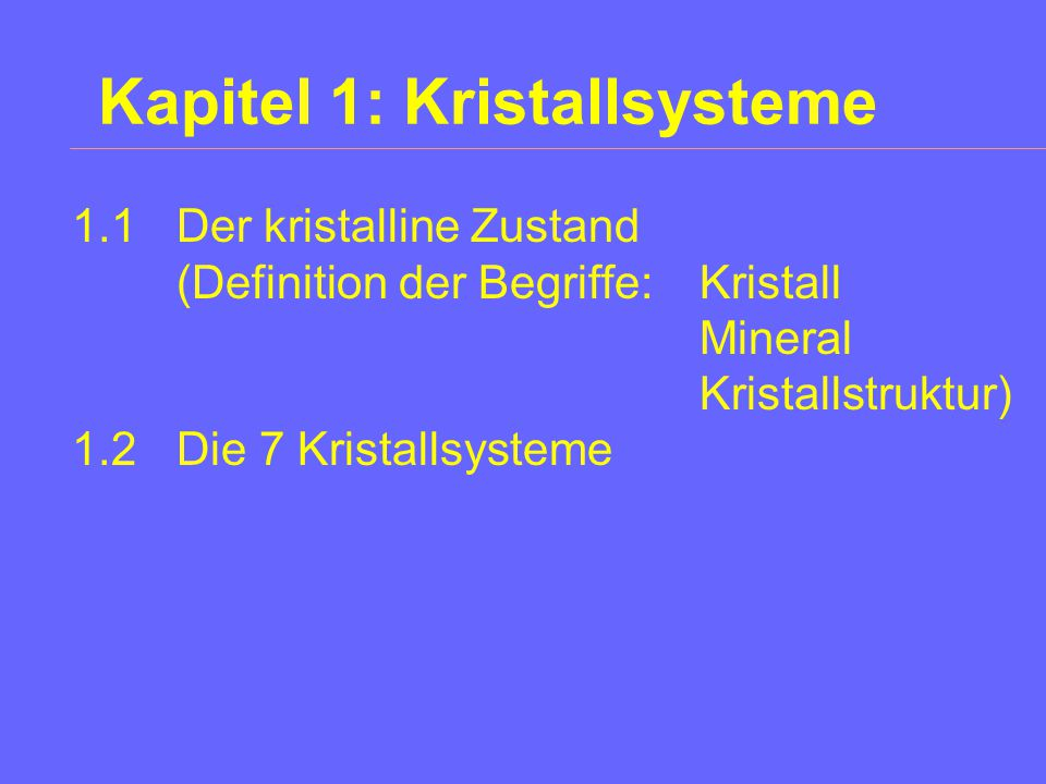 Kapitel 1: Kristallsysteme