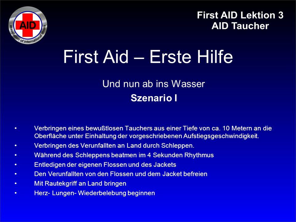 First Aid – Erste Hilfe Und nun ab ins Wasser Szenario I
