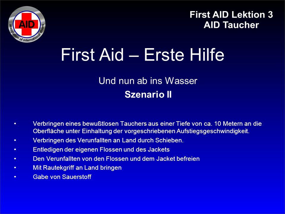 First Aid – Erste Hilfe Und nun ab ins Wasser Szenario II
