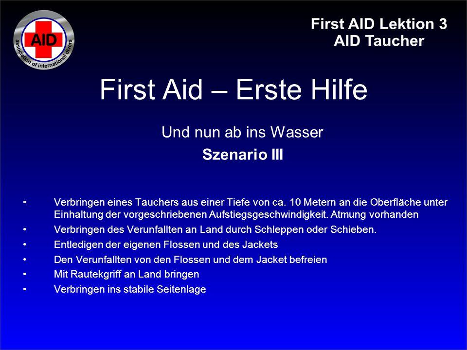 First Aid – Erste Hilfe Und nun ab ins Wasser Szenario III