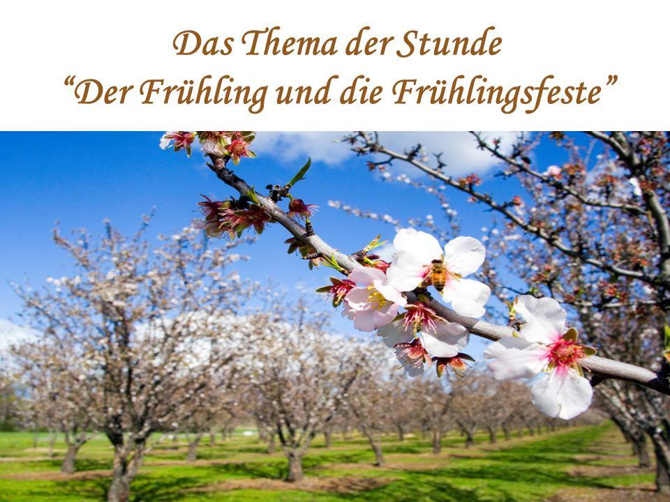 Der Frühling und die Frühlingsfeste