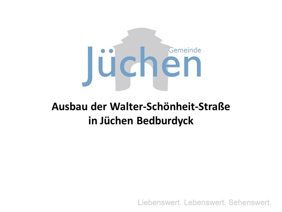 Ausbau der Walter-Schönheit-Straße in Jüchen Bedburdyck